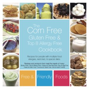 Corn Free Cookbook by Free and Friendly Foods