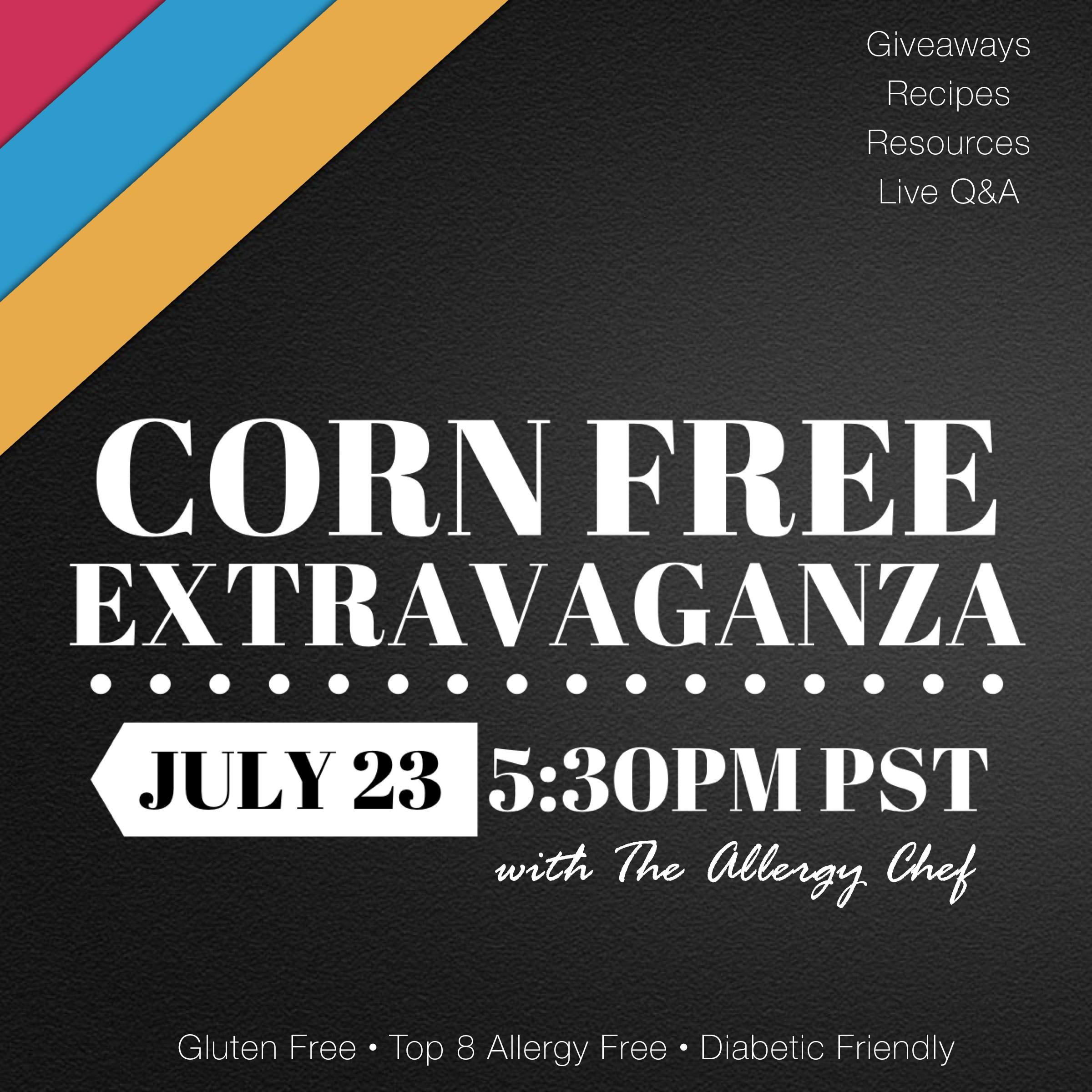 Corn Free Extravaganza